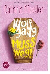 Wolfgang muss weg